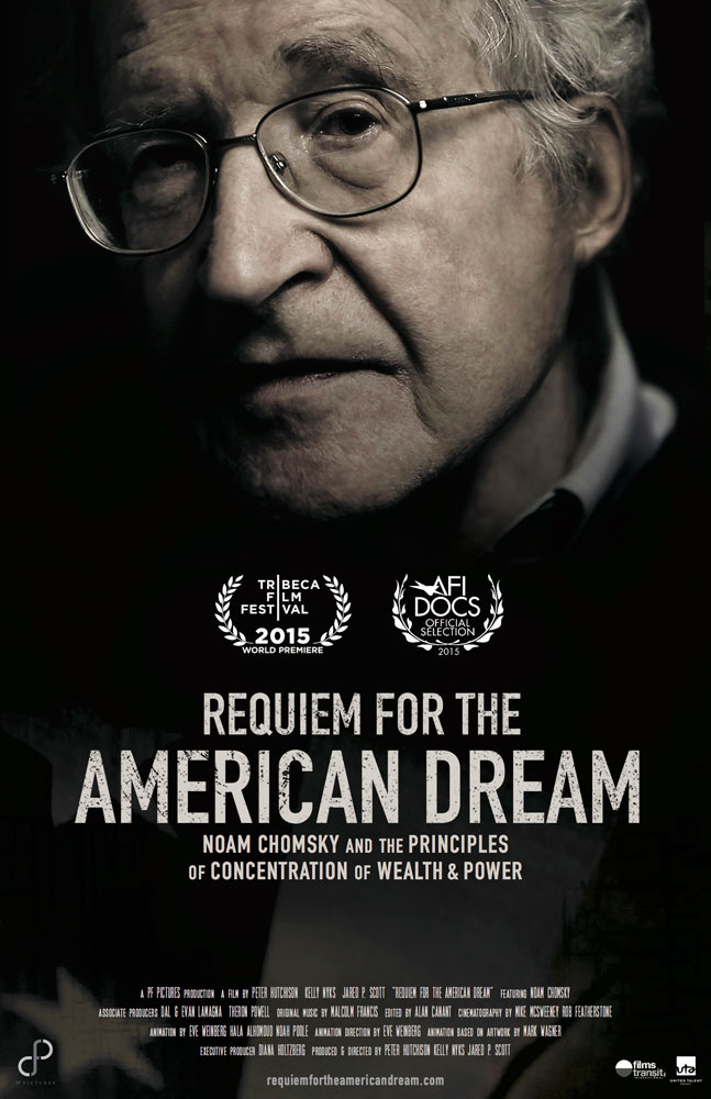Noam Chomsky and the Requiem for the American Dream